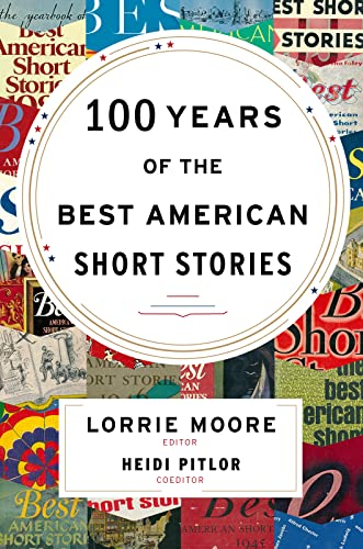 9780547485850: 100 Years of the Best American Short Stories