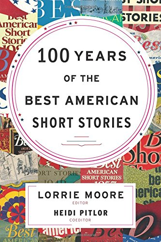 9780547485850: 100 Years of The Best American Short Stories (The Best American Series ®)