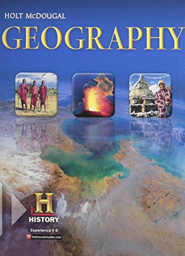 Geography: Student Edition 2012: MCDOUGAL, HOLT