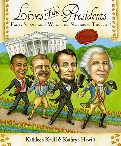 9780547498096: Lives of the Presidents: Fame, Shame (and What the Neighbors Thought)