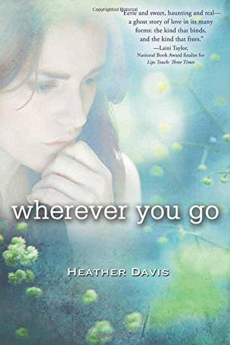 9780547501512: Wherever You Go