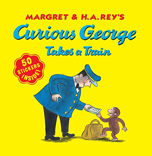 9780547504247: Curious George Takes a Train with stickers