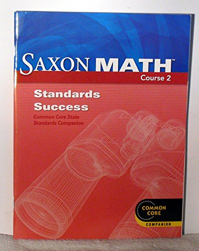 Saxon Math Course 2: Standards Success Book: SAXON PUBLISHERS
