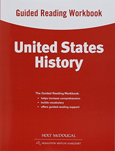 United States History: Guided Reading Workbook Survey: HOLT MCDOUGAL
