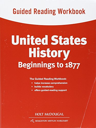 9780547513010: United States History: Guided Reading Workbook Beginnings to 1877