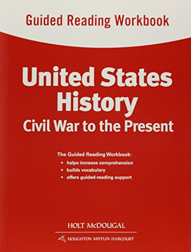 9780547513027: United States History: Guided Reading Workbook Civil War to the Present