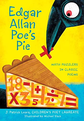 9780547513386: Edgar Allan Poe's Pie: Math Puzzlers in Classic Poems