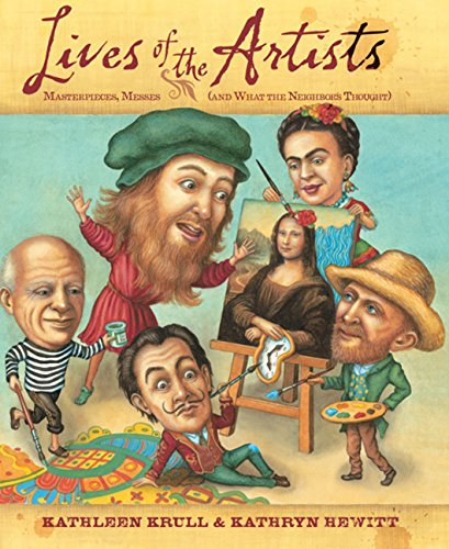 9780547519913: Lives of the Artists: Masterpieces, Messes (and What the Neighbors Thought)