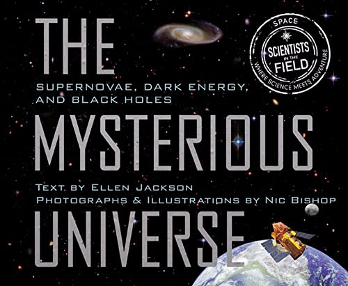Mysterious Universe: Supernovae, Dark Energy, and Black: Jackson, Ellen