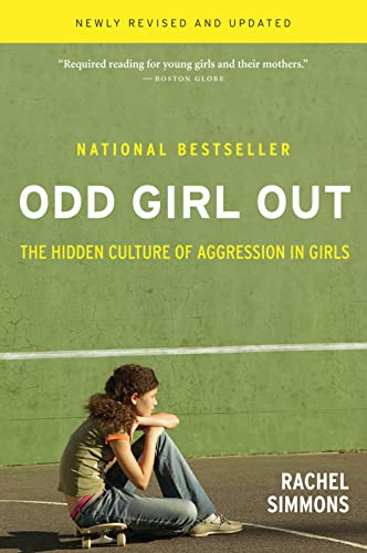 9780547520193: Odd Girl Out, Revised and Updated: The Hidden Culture of Aggression in Girls