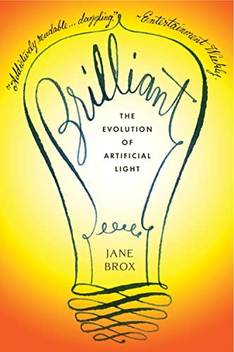 9780547520346: Brilliant: The Evolution of Artificial Light
