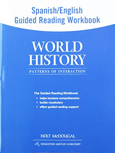 World History: Patterns of Interaction: Spanish/English Guided Reading Workbook Survey: HOLT ...