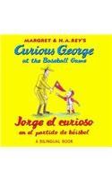 9780547547466: Jorge el curioso en el partido de béisbol/Curious George at the Baseball Game (bilingual edition) (Spanish and English Edition)