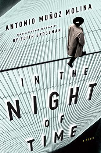 In the Night of Time: Molina, Antonio Muñoz