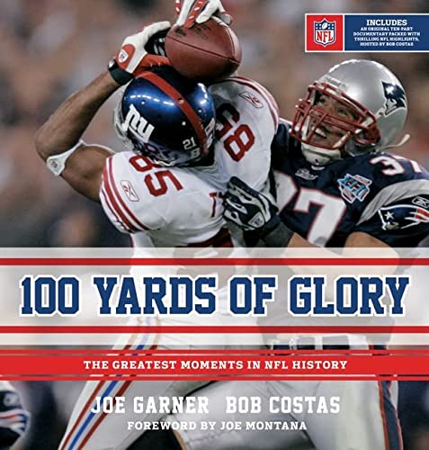 9780547547985: 100 Yards of Glory: The Greatest Moments in NFL History
