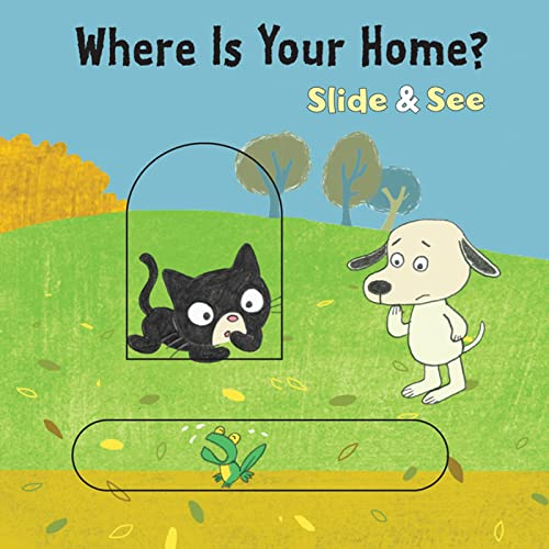 9780547548081: Where is Your Home? Slide & See board book