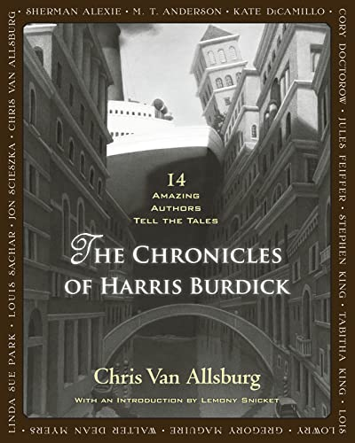9780547548104: The Chronicles of Harris Burdick: Fourteen Amazing Authors Tell the Tales / With an Introduction by Lemony Snicket