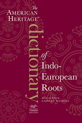 9780547549446: The American Heritage Dictionary of Indo-European Roots, Third Edition
