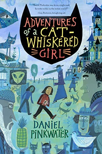9780547550022: Adventures of a Cat-Whiskered Girl P