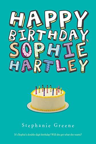 9780547550251: Happy Birthday, Sophie Hartley