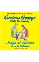9780547550749: Jorge El Curioso Va a la Biblioteca/Curious George Visits the Library (Bilingual Edition) (Curious George: Level 1)