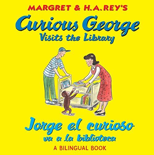 9780547550756: Curious George Visits The Library/Jorge el Curioso Va a la Biblioteca