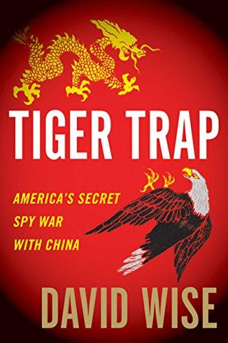 9780547553108: Tiger Trap: America's Secret Spy War with China