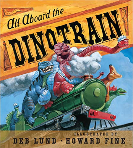 9780547554150: All Aboard the Dinotrain board book