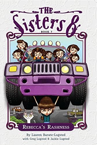 Rebecca's Rashness (The Sisters Eight): Lauren Baratz-Logsted