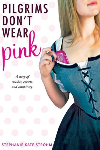 9780547564593: Pilgrims Don't Wear Pink