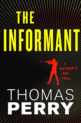 The Informant: An Otto Penzler Book (Butcher's Boy): Perry, Thomas
