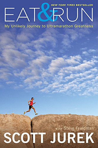 9780547569659: Eat and Run: My Unlikely Journey to Ultramarathon Greatness