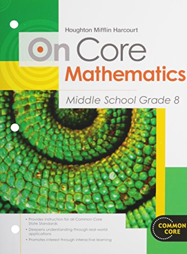9780547575261: Houghton Mifflin Harcourt On Core Mathematics: Student Worktext Grade 8 2012
