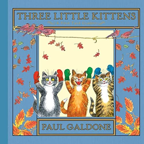 9780547575759: Three Little Kittens (Folk Tale Classics)
