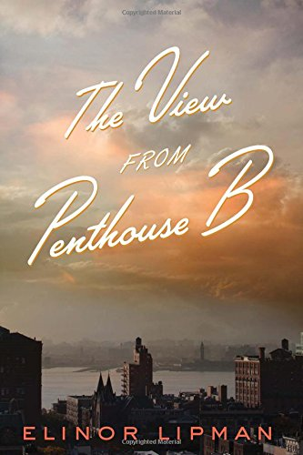 The View from Penthouse B: Lipman, Elinor