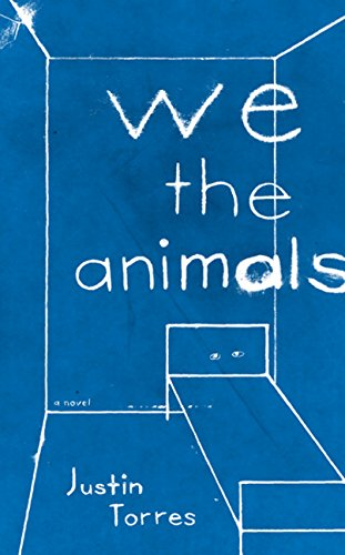 9780547576725: We the Animals: A novel