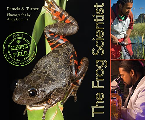 9780547576985: The Frog Scientist (Scientists in the Field Series)