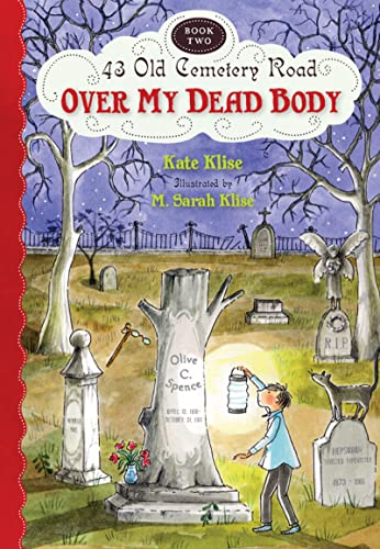9780547577135: Over My Dead Body (43 Old Cemetery Road)