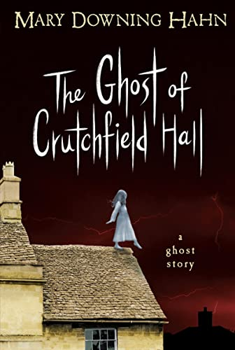 The Ghost of Crutchfield Hall 9780547577159 Houghton Mifflin