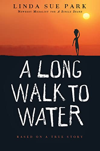 9780547577319: A Long Walk to Water: Based on a True Story