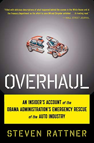 9780547577425: Overhaul: An Insider's Account of the Obama Administration's Emergency Rescue of the Auto Industry