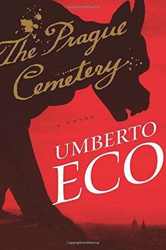 The Prague Cemetery: Eco, Umberto; Dixon,