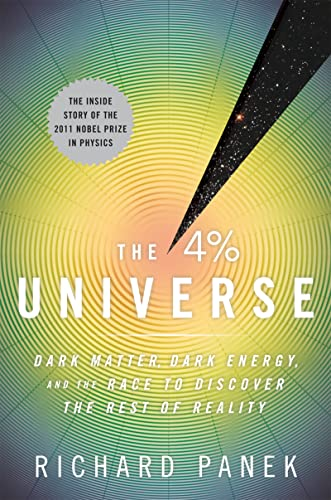 9780547577579: The 4 Percent Universe: Dark Matter, Dark Energy, and the Race to Discover the Rest of Reality