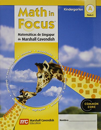 9780547582375: Math in Focus: Singapore Math, Spanish: Student Edition Grade K Book A, Part 2 2012 (Spanish Edition)