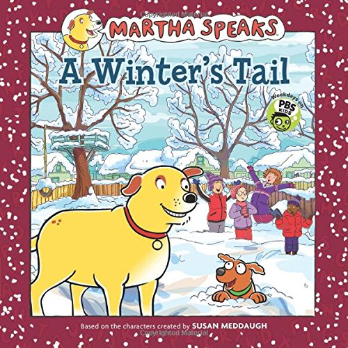9780547585192: Martha Speaks: A Winter's Tail (8x8)