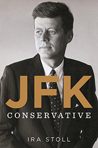9780547585987: JFK, Conservative