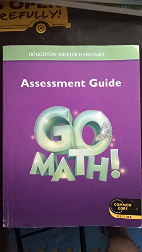 9780547586755: Go Math!: Assessment Guide Grade 3 (Houghton Mifflin Harcourt Go Math)