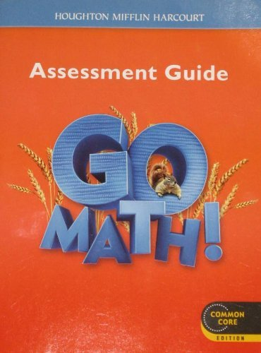 9780547586793: Go Math!: Assessment Guide Grade 2 (Houghton Mifflin Harcourt Go Math)