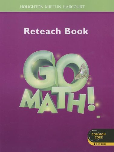 9780547586915: Go Math! Reteach Book Grade 3: Provides Tier 1 Intervention for Every Lesson