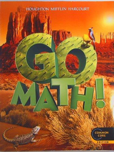 GO MATH! Grade 5 Common Core Edition Isbn 9780547587813 2012: Houghton Mifflin Harcourt